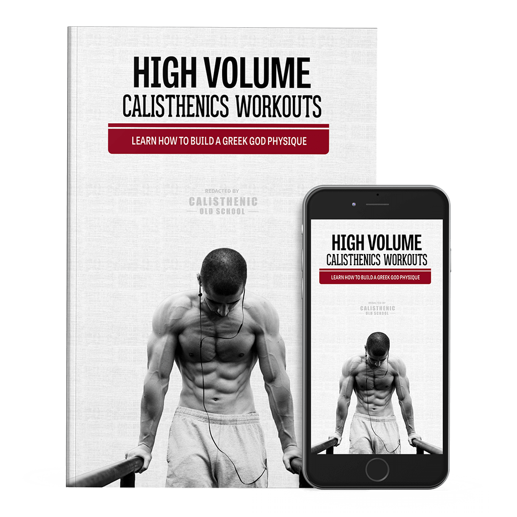 Calisthenics: High Volume Calisthenics Workouts