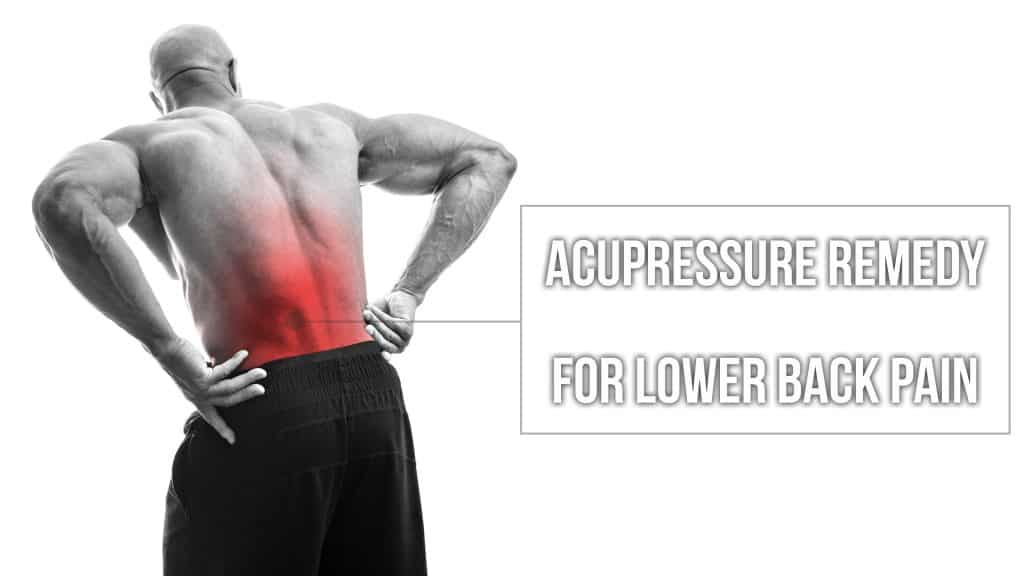 Acupressure back pain remedy.