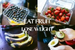 eat fruit and lose weight